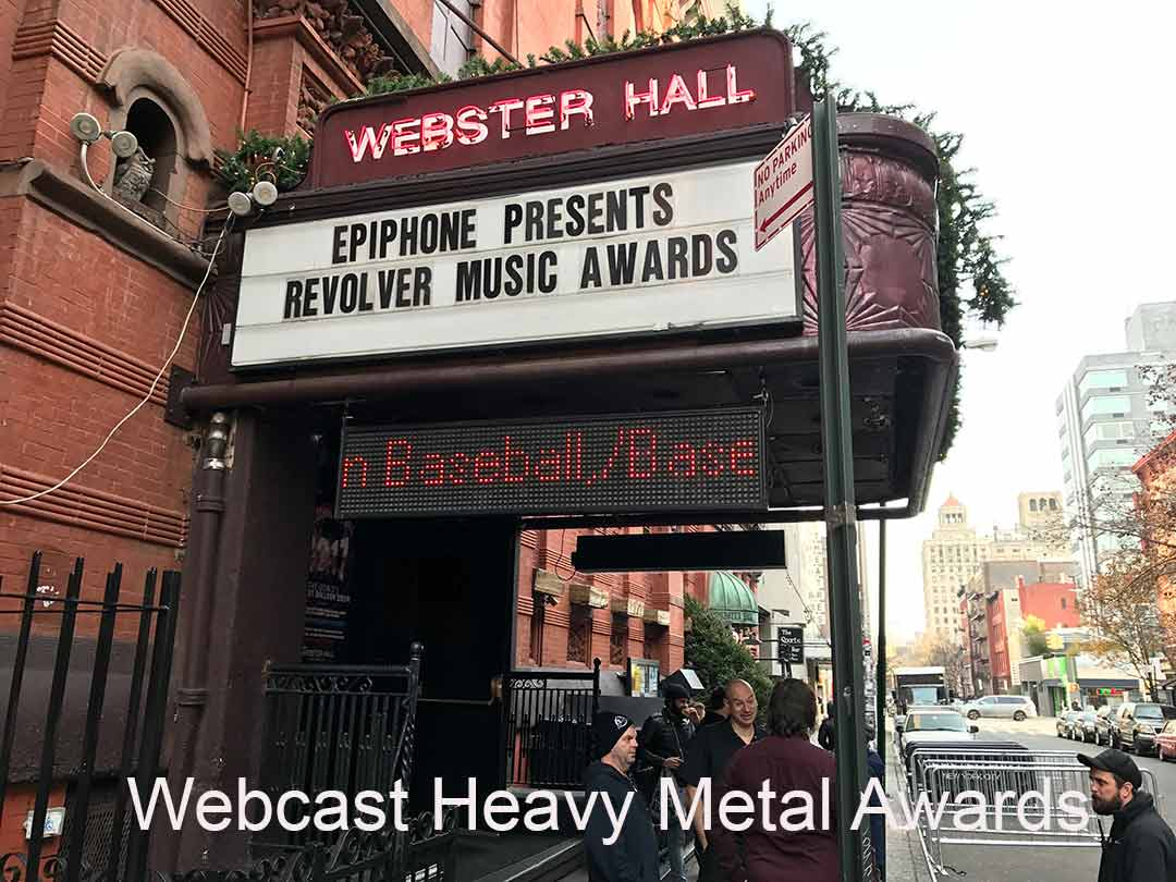 "The outside of Webster Hall NYC with caption ""Heavy Metal Webcast Awards"""