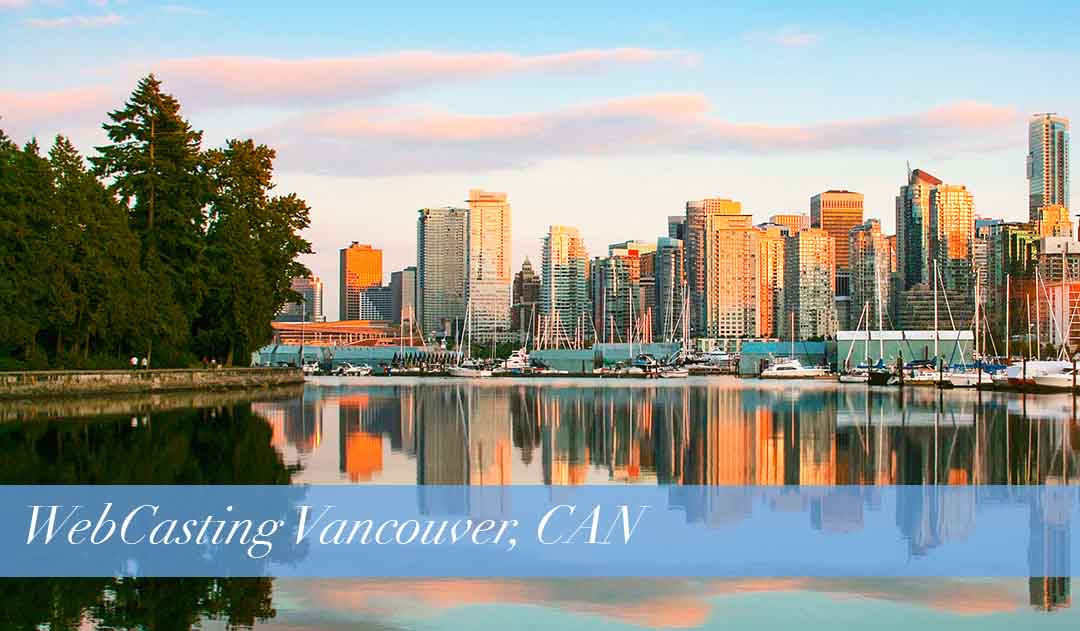 WebCasting Vancouver