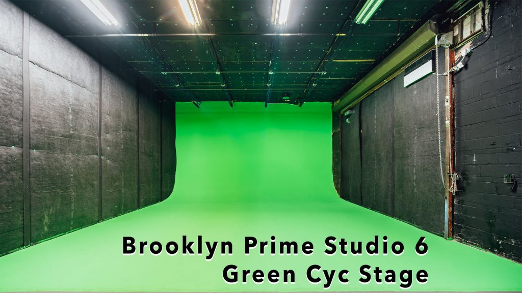 Brooklyn Prime Studio 6, Green Cyc Stage - huge green against black walls