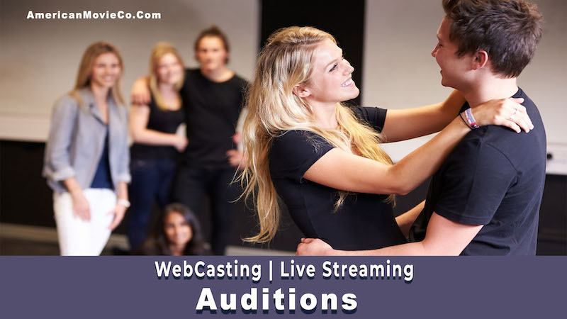 WebCasting Live Streaming Auditions