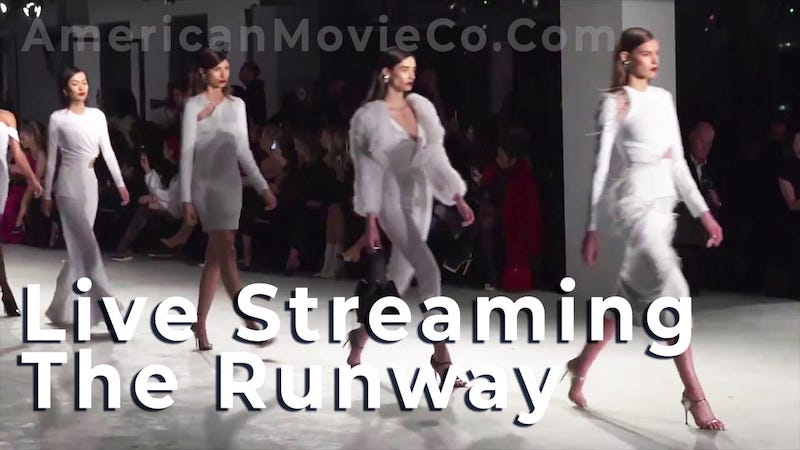 Live Streaming the Runway