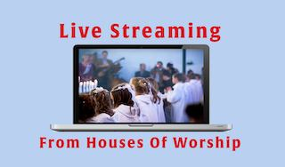 WebCast/Live Streaming from houses of worship- laptop streaming choir children