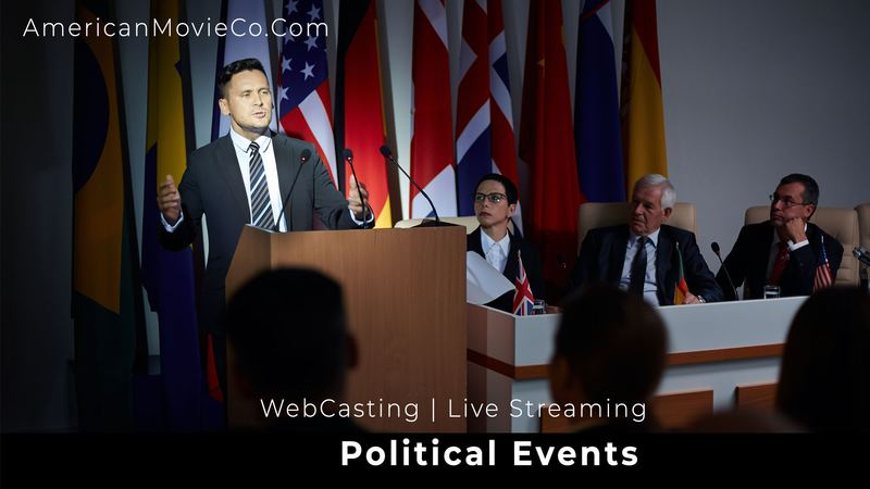 WebCasting| Live Streaming for Political Events